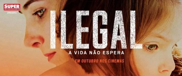 ilegal o filme
